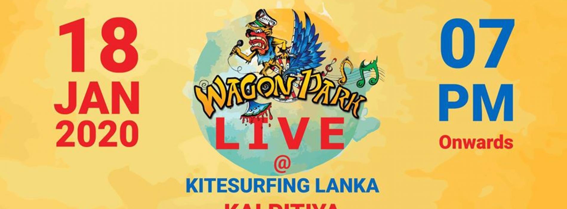 Wagon Park Live In Kalpitiya