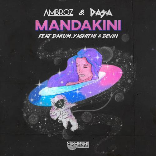Ambroz & DASA – Mandakini (මන්දාකිණි) Ft Dakum, Yashithi & Devin [Official Lyric Video]