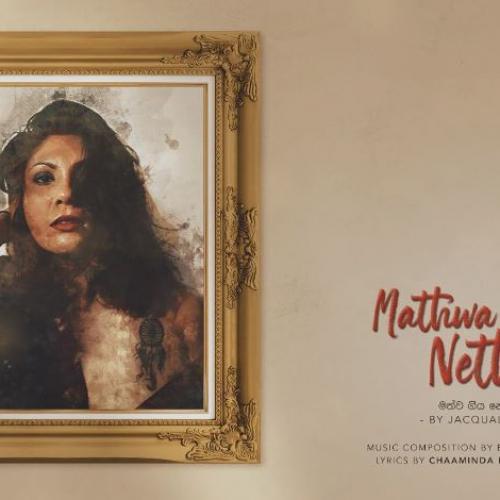 Jacqualine Hettiarachchi – Mathwa Giya Neth