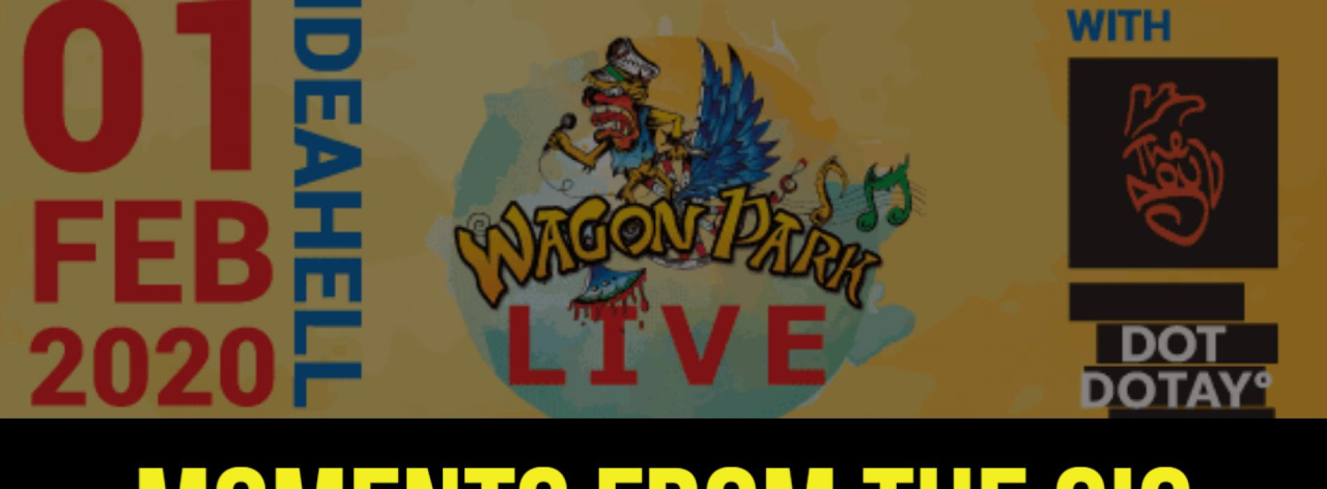 Moments From Wagon Park Live!