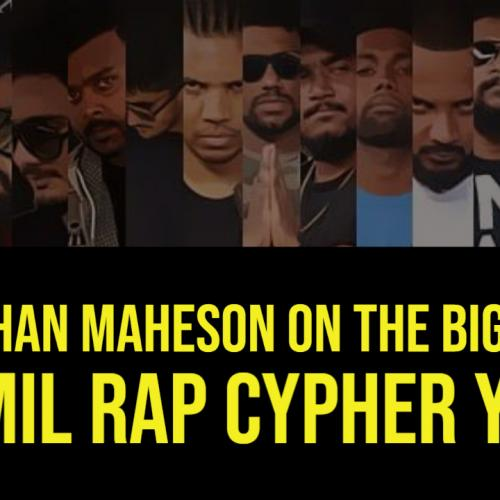 Krishan Maheson On The Biggest Tamil Rap Cypher!