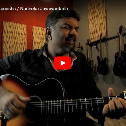 Sihinayak Live Acoustic / Nadeeka Jayawardana