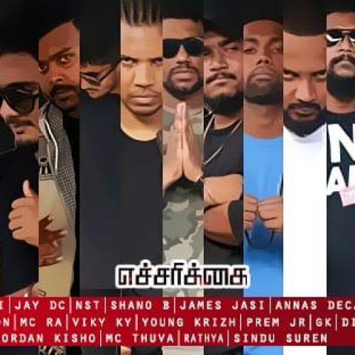 Echcharikkai Official Music Video – The World's Biggest Tamil Rap Cypher