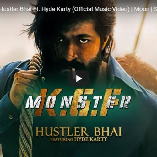 KGF – Monster | Hustler Bhai Ft. Hyde Karty (Official Music Video) | Moon | Slimkiller | كي.جي.اف