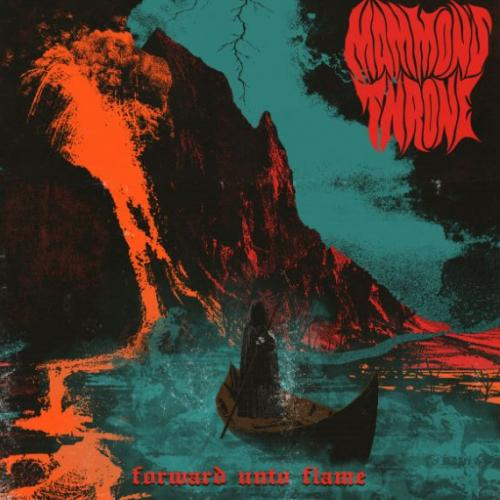 Mammon's Throne – Forward Unto Flame