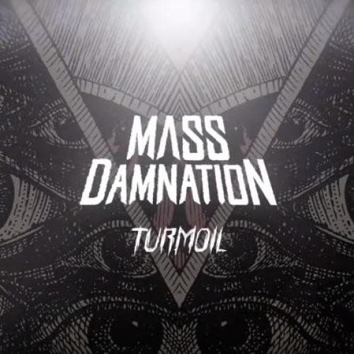 Mass Damnation – Turmoil (Lyric Video)