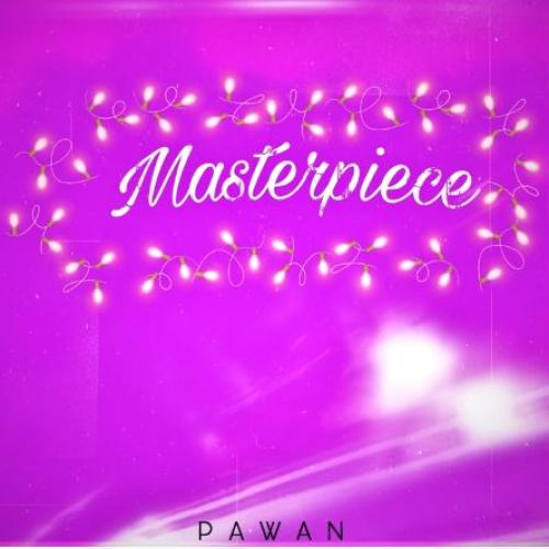 Pawan Tojitha – Masterpiece (Official Audio)