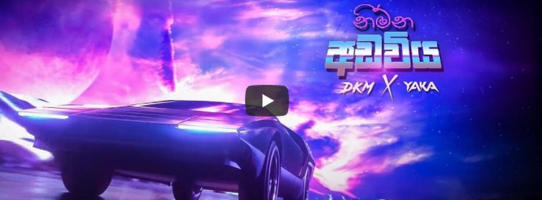 Nimna Adaviya (නිම්න අඩවිය) – DKM x YAKA (Official Lyric Video)