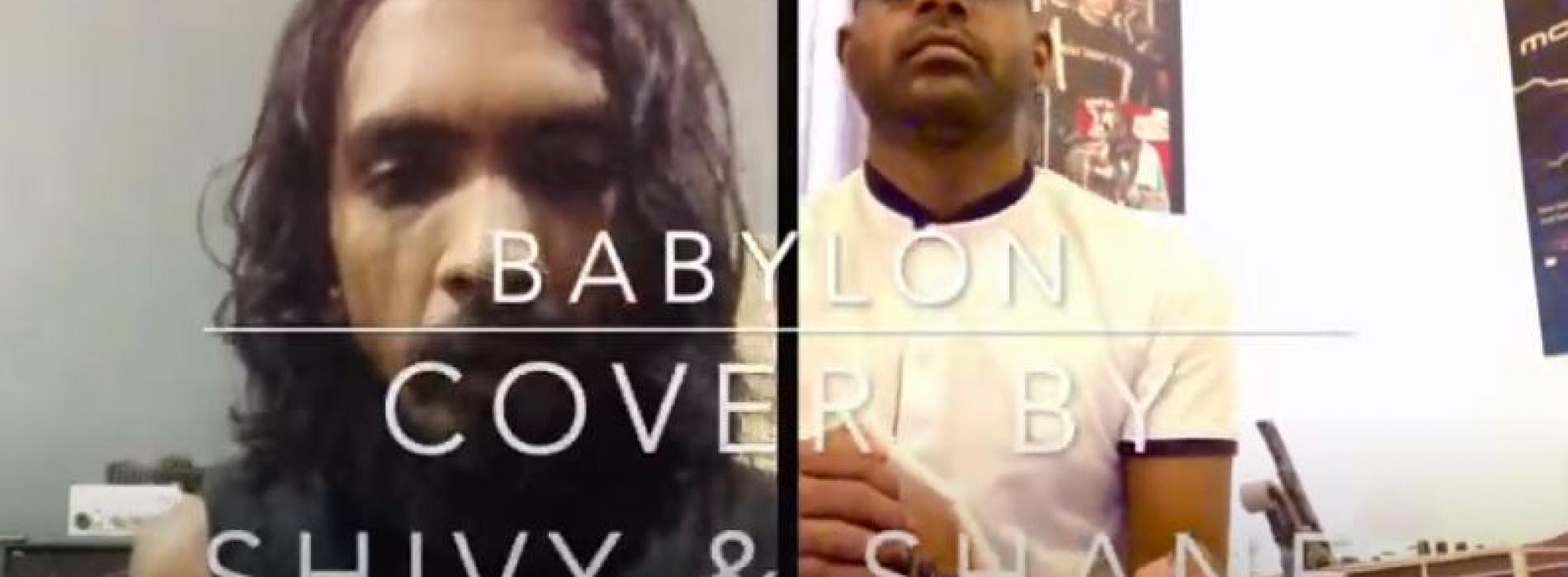 Babylon – David Gray Acoustic Cover By Shivy & Shane