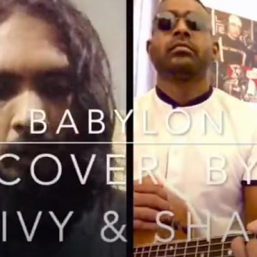 Babylon – David Gray Acoustic Cover By Shivy & Shane