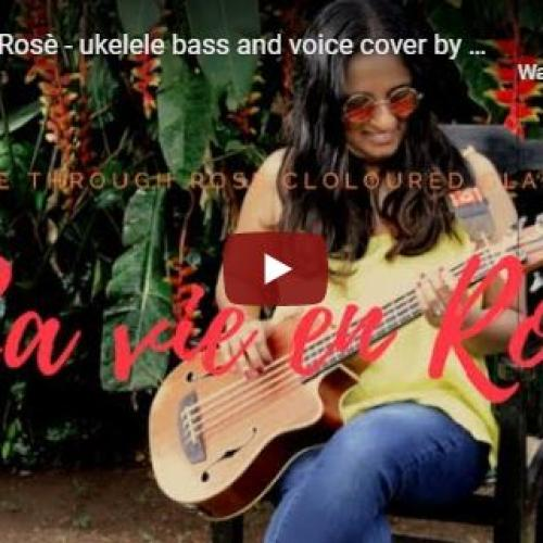 La Vie En Rosè – ukelele bass and voice cover by Kavya (English)
