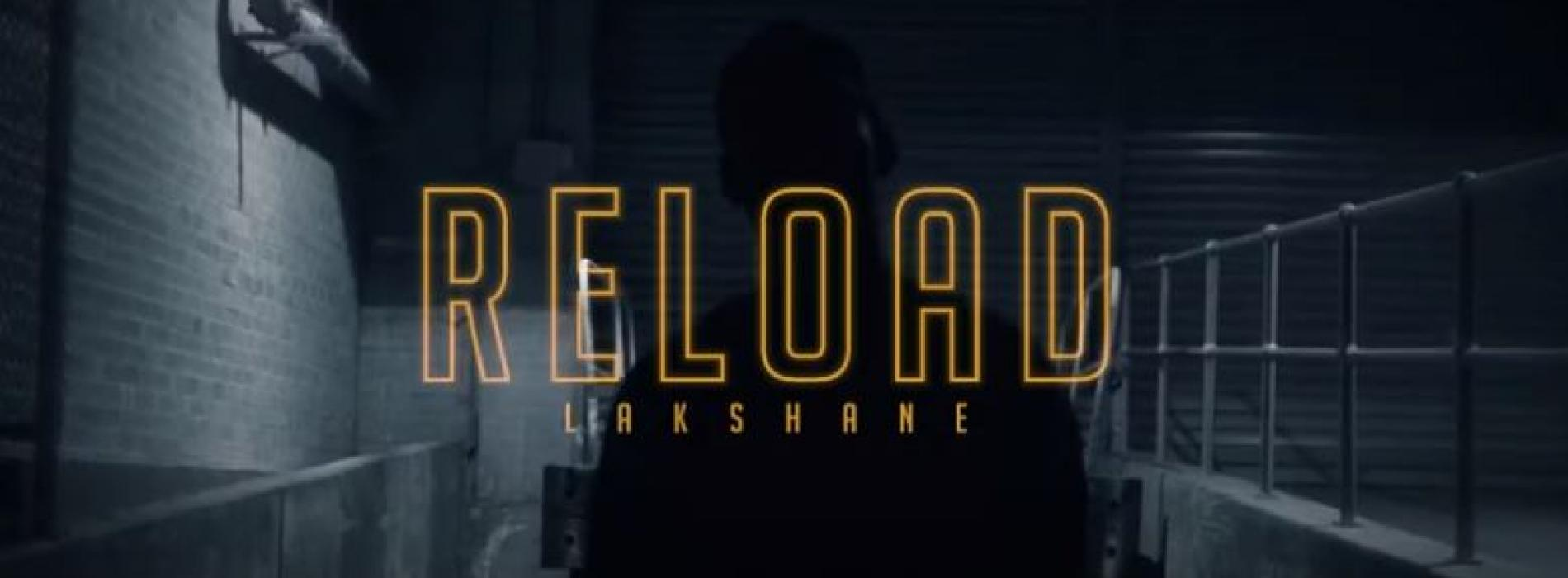 Lakshane – Reload (Official Video)