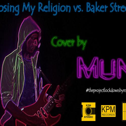Losing My Religion Vs Baker Street Cover Mash Up by MUNi