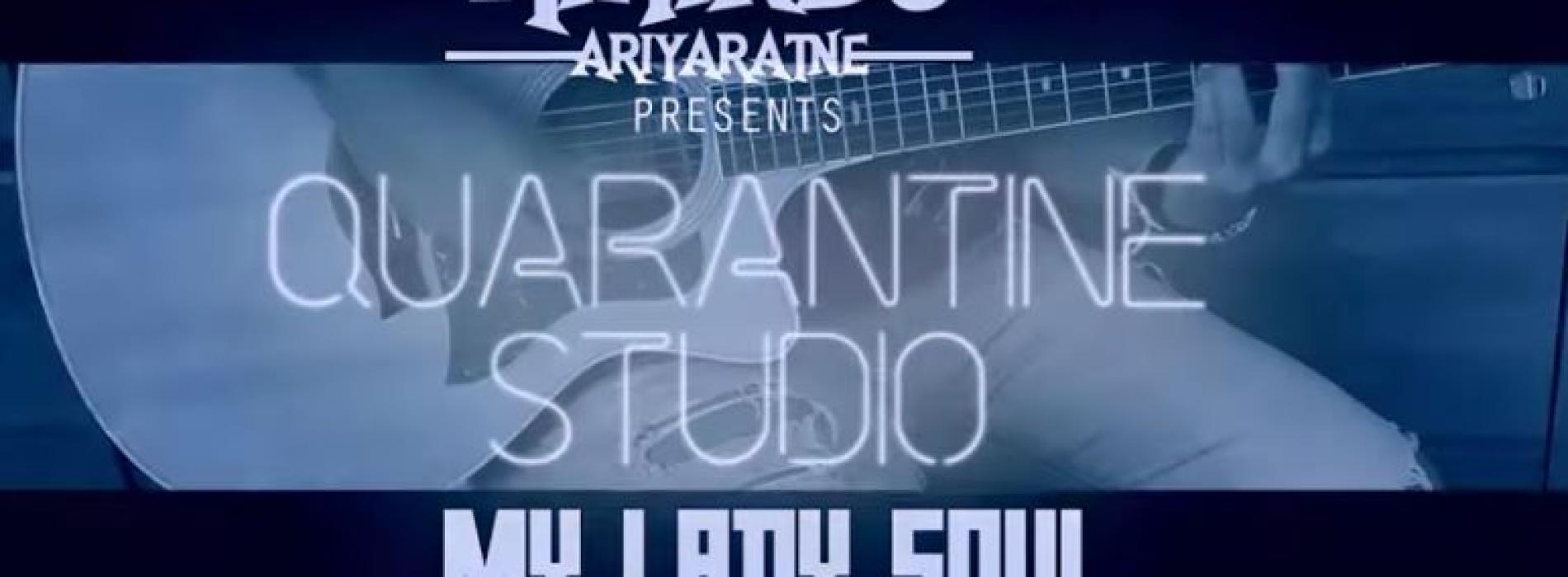 My Lady Soul [Acoustic Cover]   Mihindu Ariyaratne   Quarantine Studio Ep2