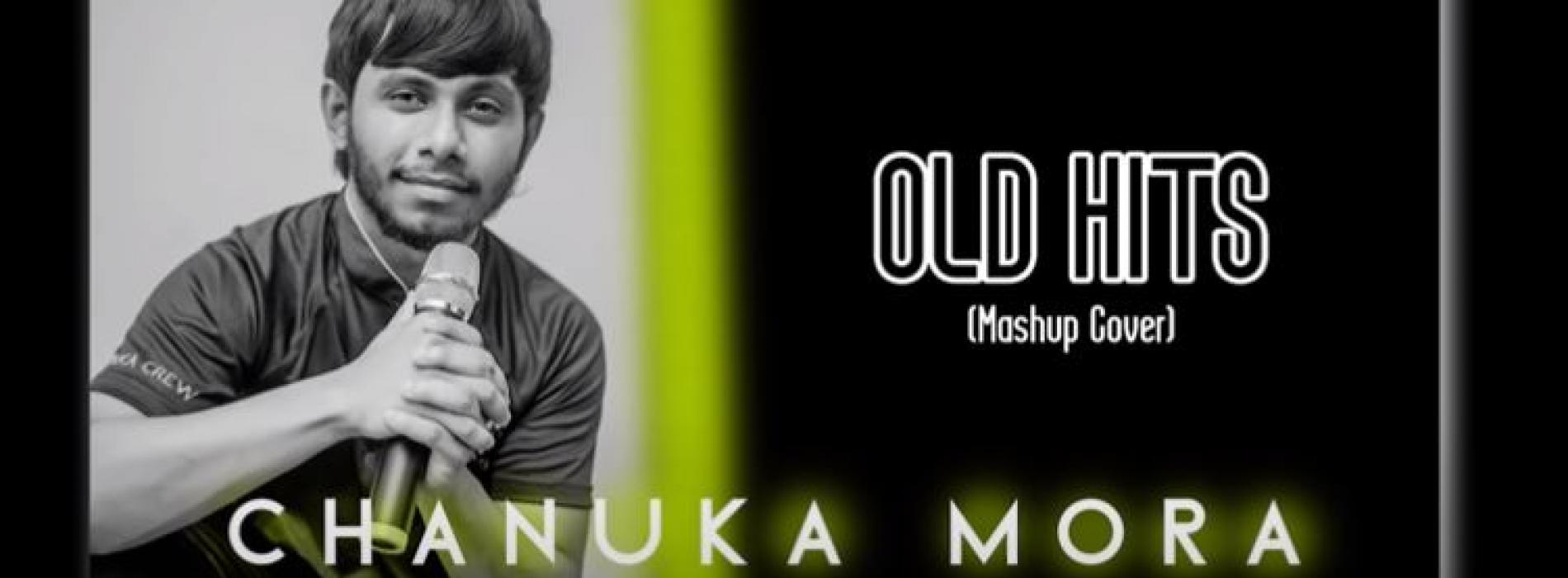 Old Hits ( Mashup Cover) Chanuka Mora