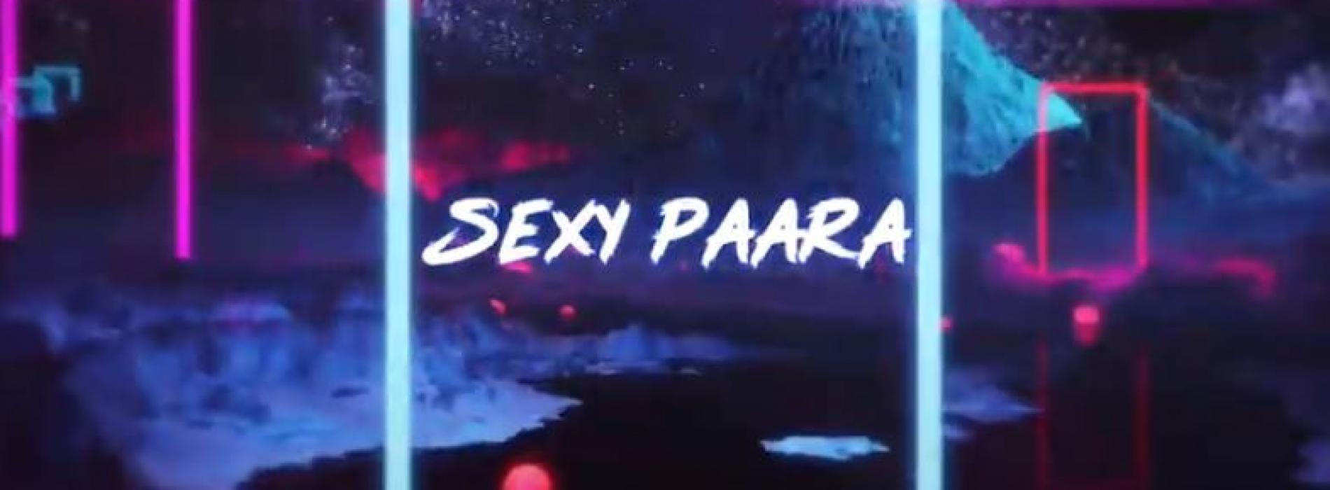 Sexy Paara (සෙක්සි පාර) – Sama Ft Rakith Official Lyrical Video