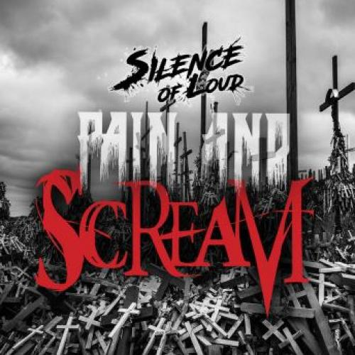 Silence Of Loud – Pain And Scream