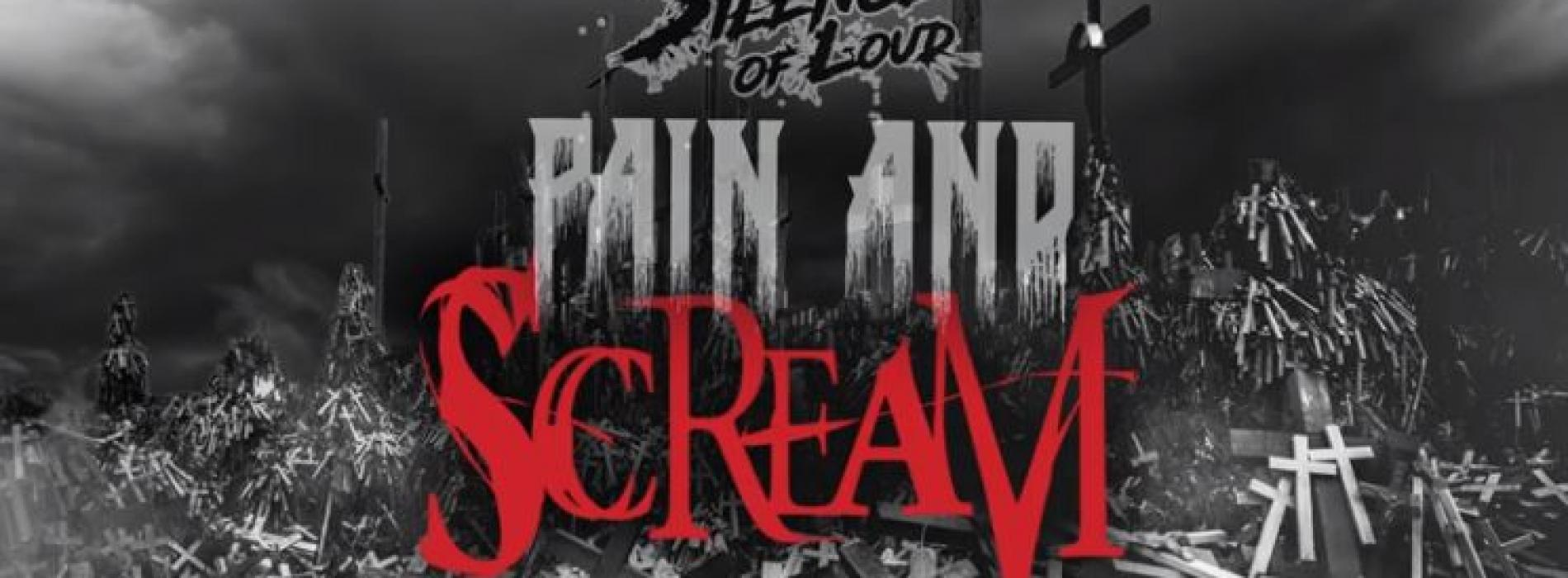 Silence Of Loud – Pain And Scream (Official Lyric Video)