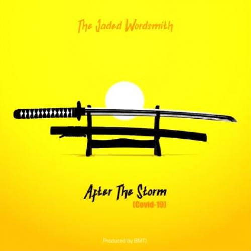 The Jaded Wordsmith – After The Storm (COVID-19)
