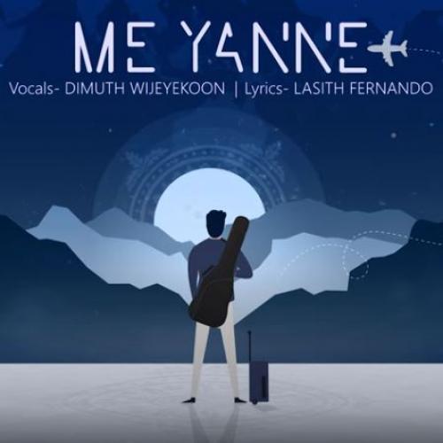 Me Yanne – Dimuth Wijeyekoon
