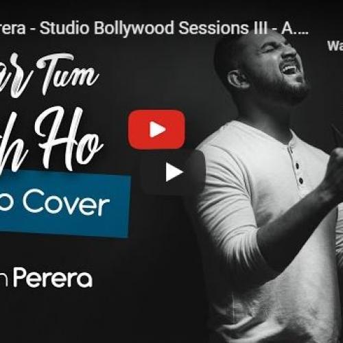 Supun Perera – Studio Bollywood Sessions III – A.R.Rahman | Arijit Singh | Alka Yagnik