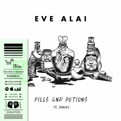 New Music : Eve Alai x Senara – Pills and Potions (Official Lyric Video)