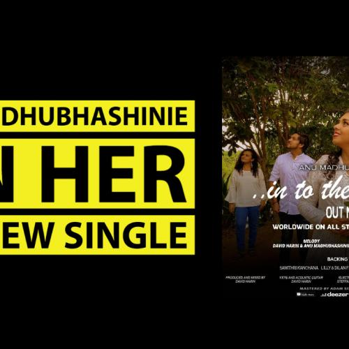 Exclusive : Anu Madhubhashinie On Her First English Single 'In To The Rhythm""