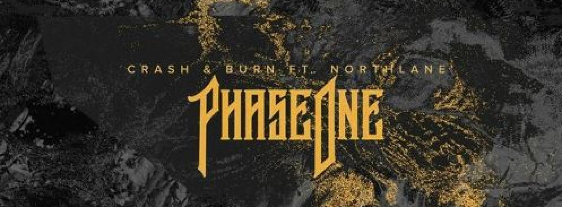 New Music : PHASEONE – Crash & Burn Ft Northlane (OZYRIZ Remix)