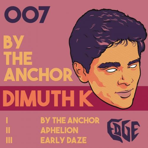 New Ep : By The Anchor By Dimuth K