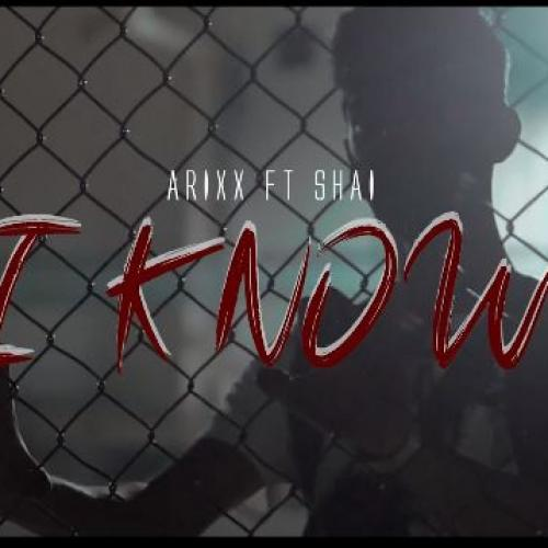 New Music : Arixx Ft Shai – I Know