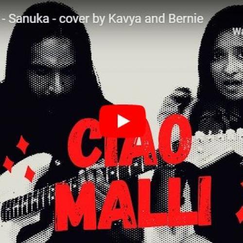 New Music : Kavya & Bernie – Ciao Malli (cover)