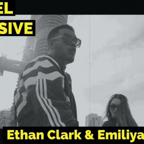 Exclusive : Ethan Clark & Emiliya Kemmy