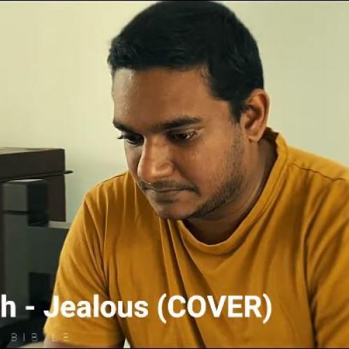 New Music : Labrinth – Jealous (Cover) by Niranjan Bibile