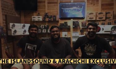 Exclusive : IslandSound & Arachchi