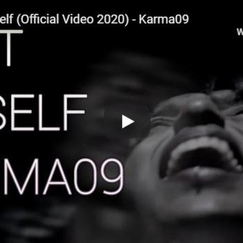 New Music : Karma09 – Lost Myself (Official Video 2020)