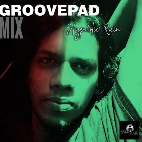 New Music : Yohan Willie – Hypnotic Rain (Hip-Hop/Groovepad Mix)
