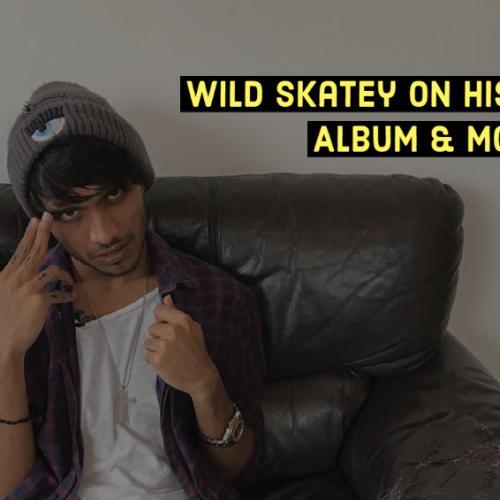 Exclusive : Rapper Wild Skatey On His Number 1 Album 'Wild'