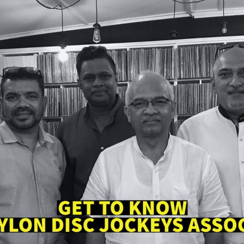 Exclusive : Get To Know The All New Ceylon Disc Jockeys Association!