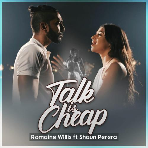 New Music : Talk Is Cheap (Good Groove Cover) – Romaine Willis ft Shaun Perera