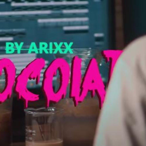 New Music : Arixx – Chocolate (Official Music Video)