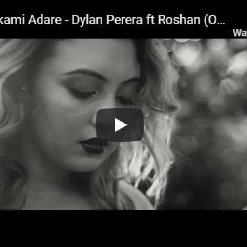 New Music : Athmarthakami Adare – Dylan Perera ft Roshan (Official Music video)