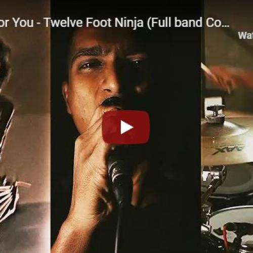 New Music : Coming For You – Twelve Foot Ninja (Full band Cover feat Daniel, Shivy & Ashane)