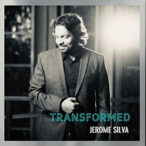 News : Jerome Silva Releases His Album 'Transformed'