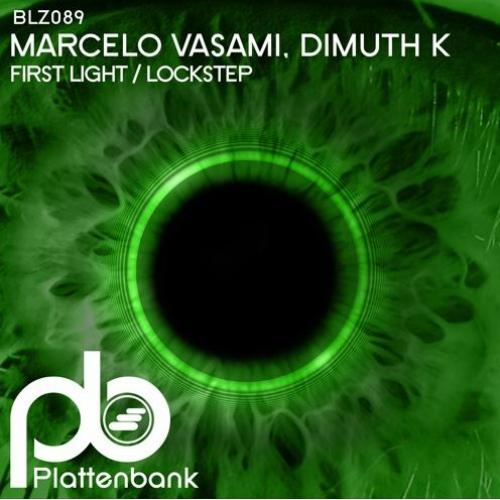 New Music : Marcelo Vasami, Dimuth K – First Light / Lockstep