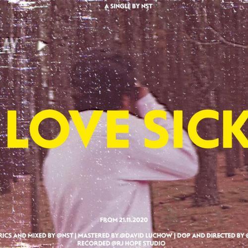 New Music : NST – Love Sick