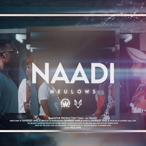 New Music : Neulows – Naadi (Official Music Video)