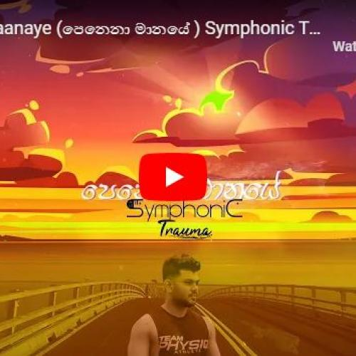 New Music : Randy | Omesh | Hasith – Penena Maanaye (පෙනෙනා මානයේ ) Symphonic Trauma