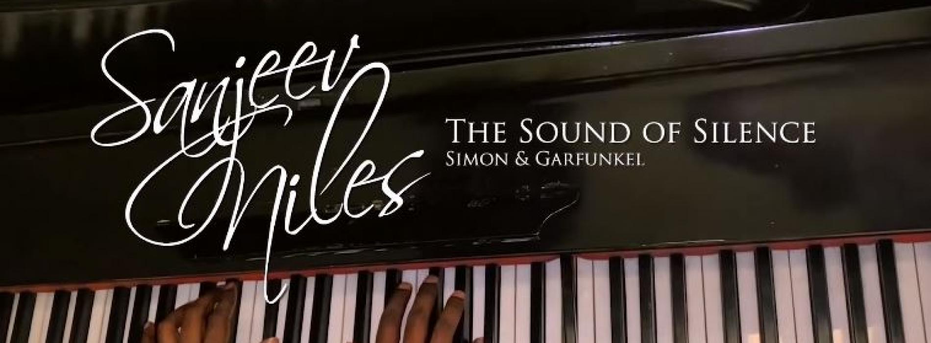 New Music : The Sound Of Silence (Disturbed Cover) – Live Performance Video By Sanjeev Niles