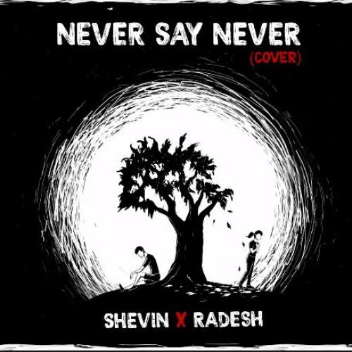 New Music : Shevin – Never Say Never (feat Radesh)