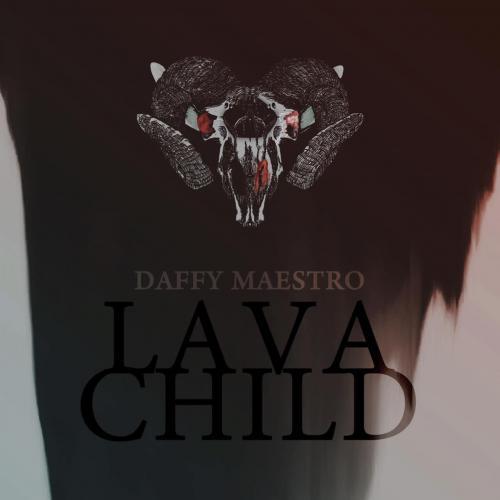New Music : Daffy Maestro – Lava Child